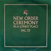 New Order - Ceremony version 1.(Vinyl)