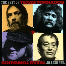 Texas Tornados - The Best Of The Texas Tornados