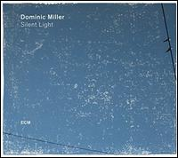Dominic Miller - Silent Light (Vinyl)