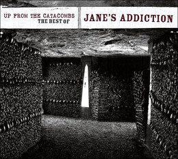 Janes addiction - Up From The Catacombs: The Best Of Jane's Addiction