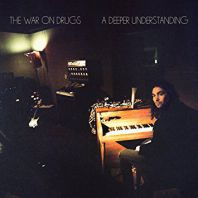 The War On Drugs - A Deeper Understanding [VINYL]