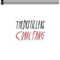 The Distillers - Coral Fang Rsd 2017 [VINYL]