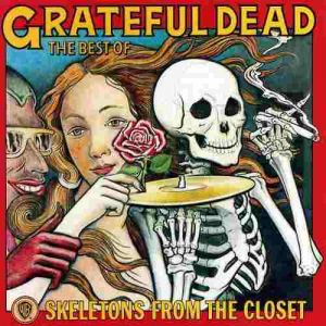 Grateful dead - Skeletons from the Closet: the [VINYL]