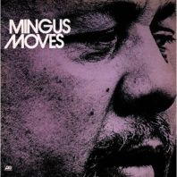 Charles Mingus - MOVES