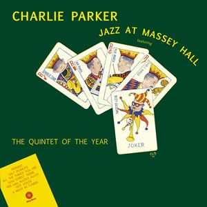 Charlie Parker - Jazz at Massey Hall [VINYL]