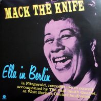 Ella Fitzgerald - Mack The Knife - Ella in Berlin (180g) [VINYL]