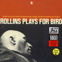 Sonny Rollins - Rollins Plays for Bird(180g) [VINYL]