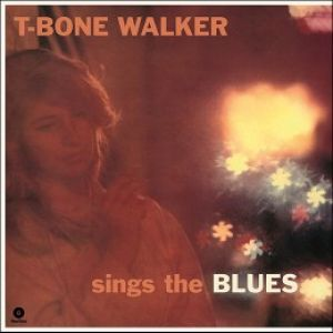 T-Bone Walker - Sings The Blues [VINYL]