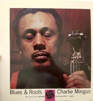 Charles Mingus - Blues And Roots (Mono) - 180g Vinyl [VINYL]