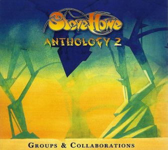 Steve Howe - Anthology 2: Groups & Collaborations