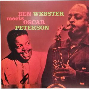 Ben Webster - Ben Webster Meets Oscar Peterson [180g VINYL]