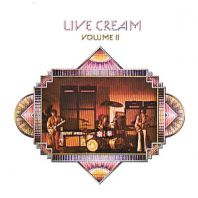Cream - Live Cream Volume 2 (Remastered)