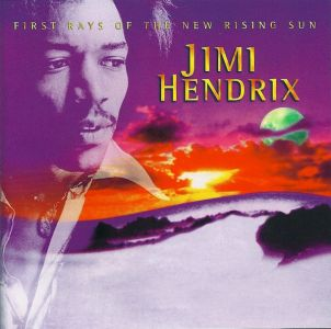 Jimi Hendrix - First Rays Of The New Rising Sun (remaster)