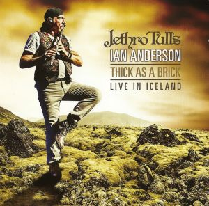Jethro Tull - Thick As A Brick - Live In Iceland