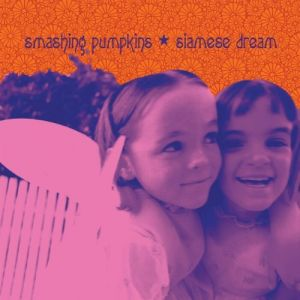 Smashing pumpkins - Siamese Dream (2011 - Remaster)
