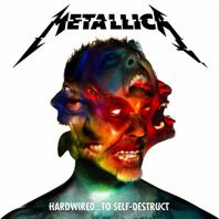 Metallica - Hardwired…To Self-Destruct (Deluxe) [Explicit]