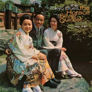 Horace Silver - The Tokyo Blues