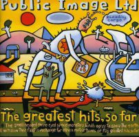 Public Image Ltd - The Greatest Hits... So Far (2011 - Remaster)