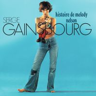 Serge Gainsbourg - Historie De Melodie Nelson