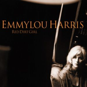 Emmylou Harris - Red Dirt Girl [VINYL]