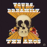 The Arcs - Yours, Dreamily, [VINYL]
