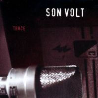 Son Volt - Trace (Remastered) [VINYL]