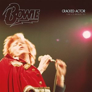David Bowie - Cracked Actor (Live Los Angeles '74)
