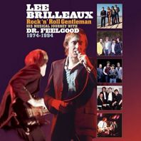 Dr. Feelgood - Lee Brilleaux - Rock 'N' Roll Gentleman