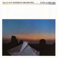 Claus Ogerman Orchestra - Gate Of Dreams