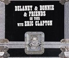 Delaney & Bonnie & Friends - On Tour With Eric Clapton (box set)