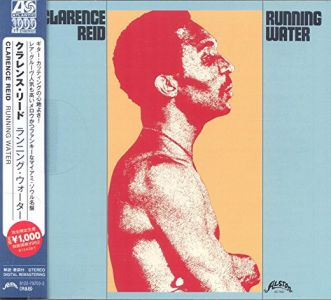 Clarence Reid - Running Water (Japanese Atlantic Soul & R&B Range)