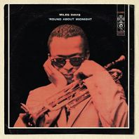 Miles Davis - Round About Midnight (remaster)
