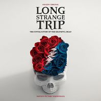 Grateful dead - Long Strange Trip Soundtrack