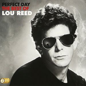Lou Reed - Camden Deluxe Best Of..Perfect Day