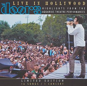 The Doors - Live in Hollywood: Highlights from the Aquarius Theatre