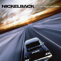 Nickelback - All The Right Reasons [VINYL]