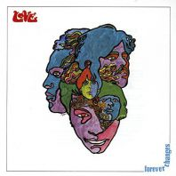 Love - FOREVER CHANGES (Vinyl)