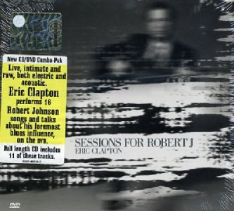 Eric Clapton - Sessions For Robert J.