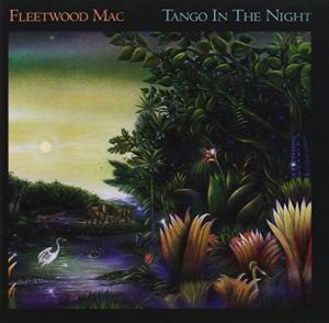 Fleetwood Mac - Tango In The Night (Remastered)