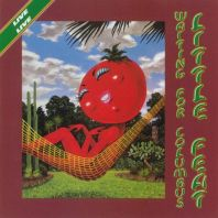 Little Feat - Waiting For Columbus [Live]