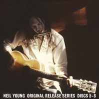 Neil Young - Original Release Series Discs 5-8