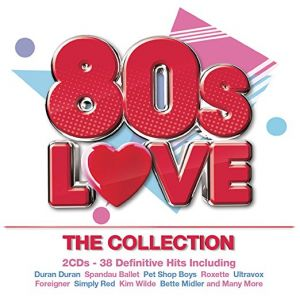 Various Artists - 80s Love - The Collection