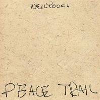 Neil Young - Peace Trail [VINYL]
