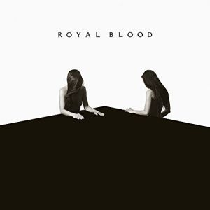Royal blood - How Did We Get So Dark? [VINYL]