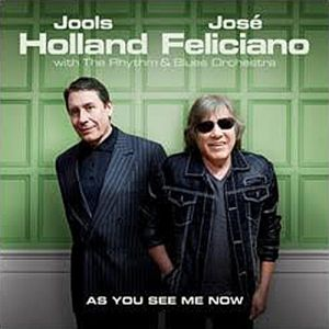 Jools Holland & Jose Feliciano - As You See Me Now [VINYL]