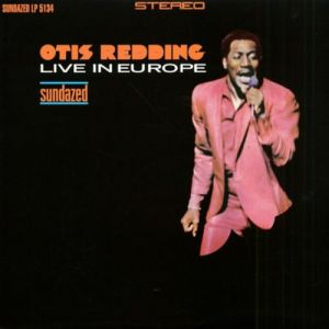 Otis Redding - Live in Europe (50th Anniversary Vinyl) Black Friday 2017