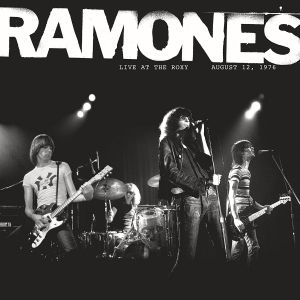 The Ramones - Live At The Roxy 8/1 (Black friday '16)