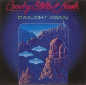 Stills Crosby & Nash - Daylight Again