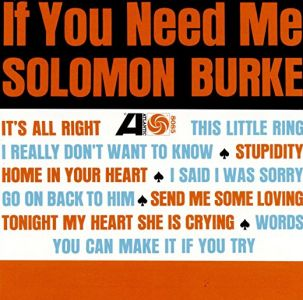 Solomon Burke - If You Need Me