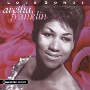 Aretha Franklin - LOVE SONGS